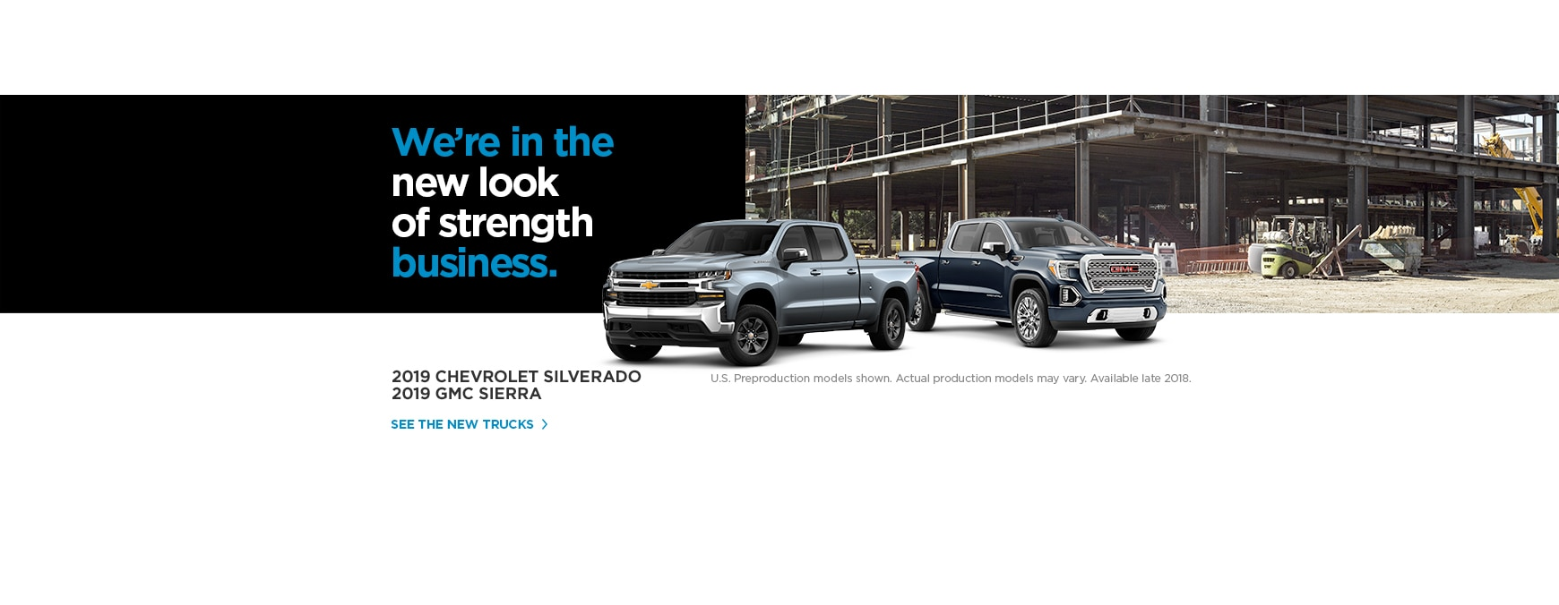 The all-new 2019 Chevrolet Silverado and GMC Sierra.