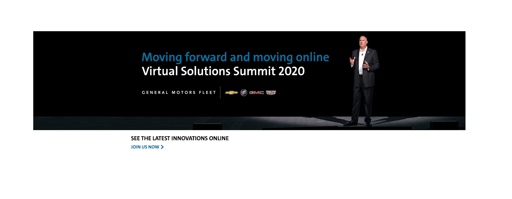 Moving forward and moving online. Virtual Solutions Summit 2020   SEE THE LATEST INNOVATIONS ONLINE. JOIN US NOW.
