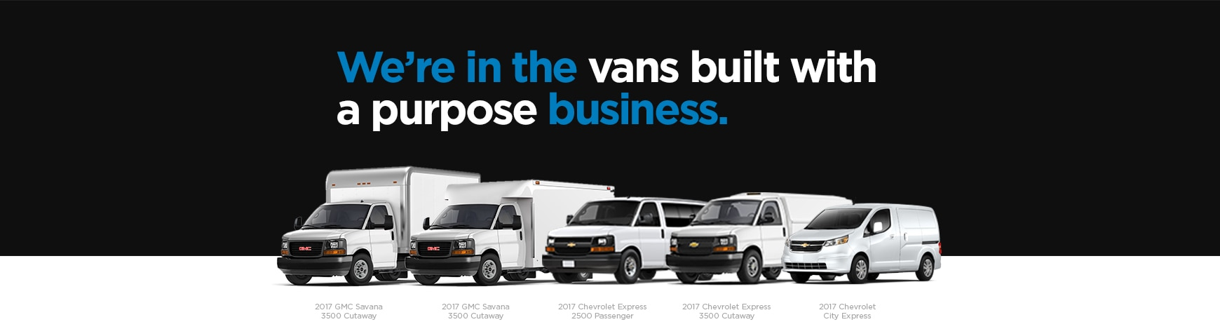 The GM Fleet lineup of GMC and Chevrolet vans.