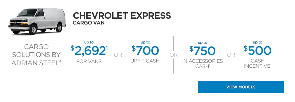 The Chevrolet Express Passenger van, with up to $700 upfit cash or up to $750 in accessories cash or $500 cash incentive.